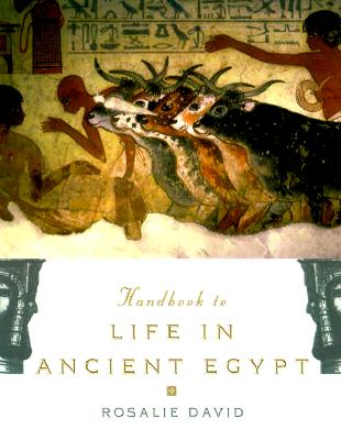 Image for The Handbook to Life in Ancient Egypt