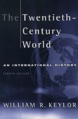 Image for The Twentieth-Century World: An International History