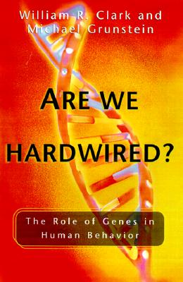 Image for Are We Hardwired?: The Role of Genes in Human Behavior