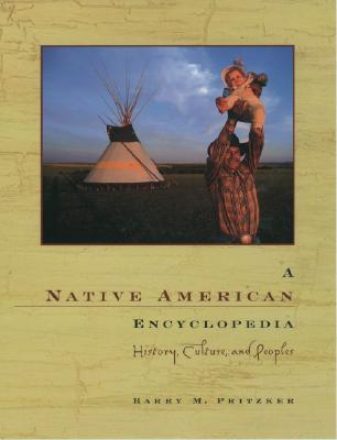 Image for A Native American Encyclopedia: History, Culture, and Peoples