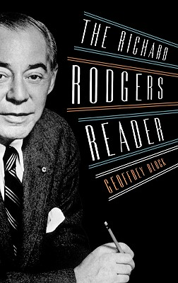 Image for The Richard Rodgers Reader (Readers on American Musicians)