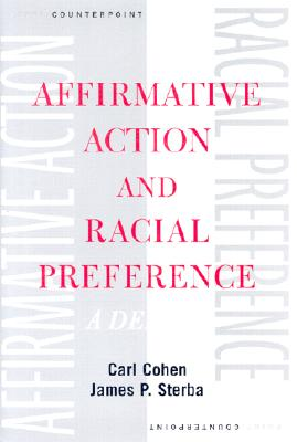 Image for Affirmative Action and Racial Preference: A Debate (Point/Counterpoint)