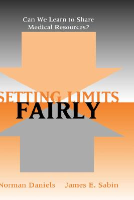 Image for Setting Limits Fairly: Can We Learn to Share Medical Resources?