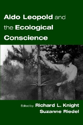 Image for Aldo Leopold and the Ecological Conscience