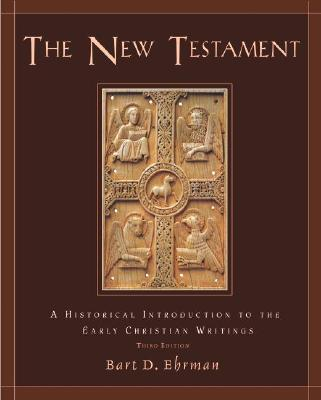 Image for The New Testament: A Historical Introduction to the Early Christian Writings
