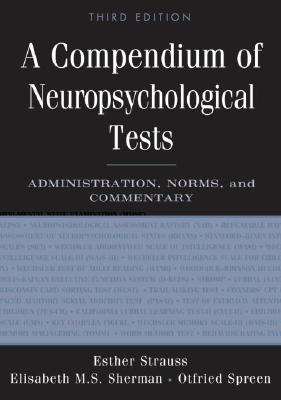 Image for A Compendium of Neuropsychological Tests: Administration, Norms, and Commentary
