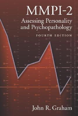 MMPI-2 Assessing Personality and Psychopathology Fourth Edition, Graham, John R.