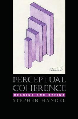 Image for Perceptual Coherence: Hearing and Seeing (Oxford Psychology Series)