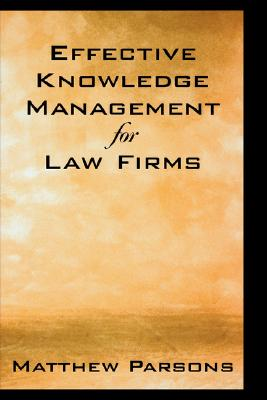 Image for Effective Knowledge Management for Law Firms