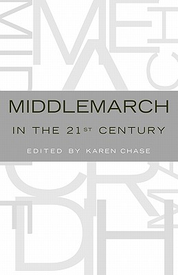 Image for Middlemarch in the Twenty-First Century