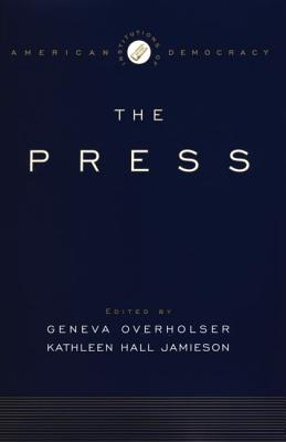 Image for The Institutions of American Democracy: The Press