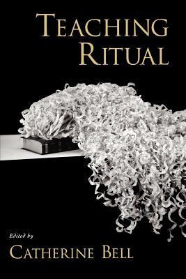 Image for Teaching Ritual (AAR Teaching Religious Studies)