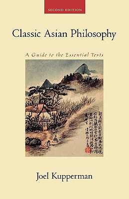 Image for Classic Asian Philosophy  A Guide to the Essential Texts