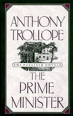 Image for The Prime Minister (Anthony Trollope's Palliser Novels)