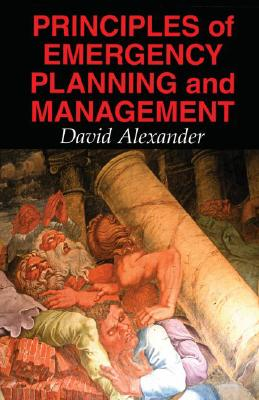 Image for Principles of Emergency Planning and Management