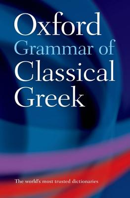 Image for Oxford Grammar of Classical Greek