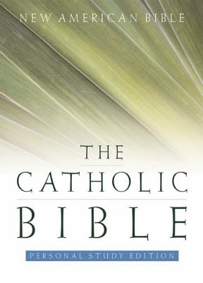 The Catholic Bible, Personal Study Edition: New American Bible