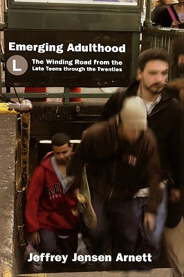 Image for Emerging Adulthood: The Winding Road from the Late Teens through the Twenties