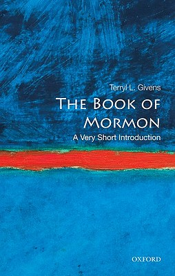 The Book of Mormon: A Very Short Introduction, Terryl L. Givens