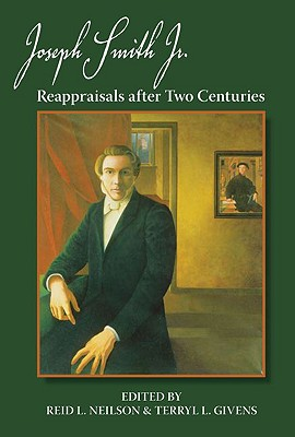 Image for Joseph Smith, Jr.: Reappraisals After Two Centuries