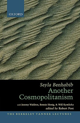 Image for Another Cosmopolitanism (The Berkeley Tanner Lectures)