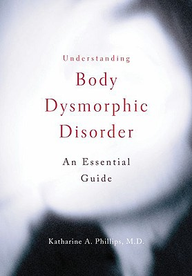 Image for Understanding Body Dysmorphic Disorder