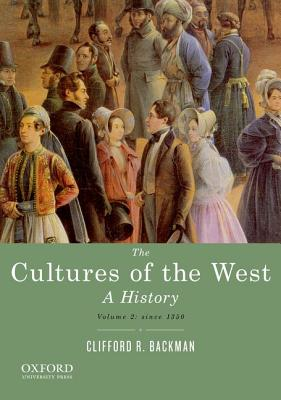 Image for Cultures of the West A History Volume Two: Since 1350
