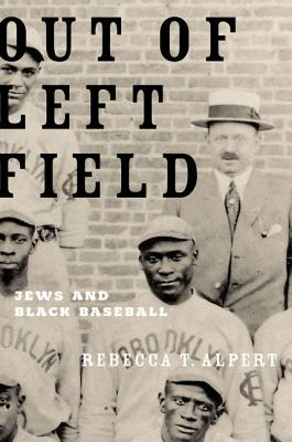 Image for Out of Left Field: Jews and Black Baseball