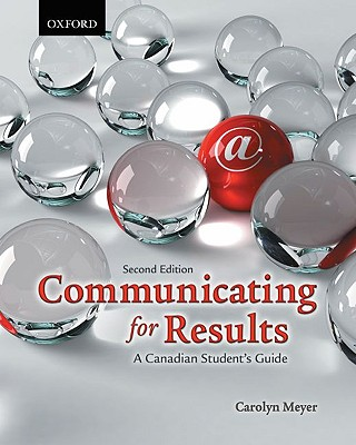 Image for Communicating for Results: A Canadian Student's Guide