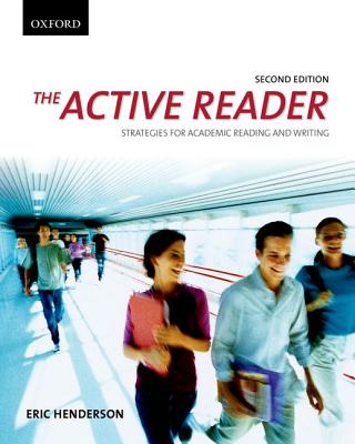 The Active Reader: Strategies for Academic Reading and Writing, Henderson, Eric