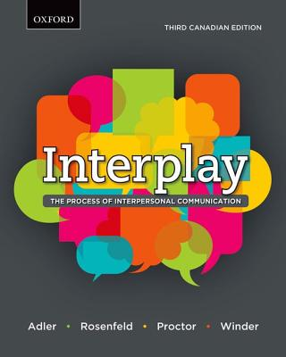INTERPLAY >CANADIAN<, Adler, Ronald B.; Rosenfeld, Lawrence B.; Proctor II, Russell F.; Winder, Consta