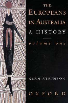 Image for The Europeans in Australia: A History Volume One: The Beginning