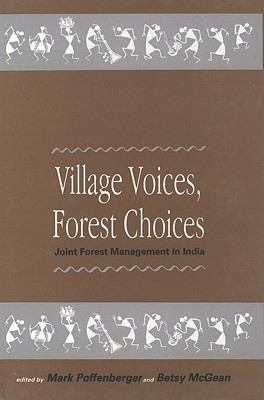 Image for Village Voices, Forest Choices: Joint Forest Management in India