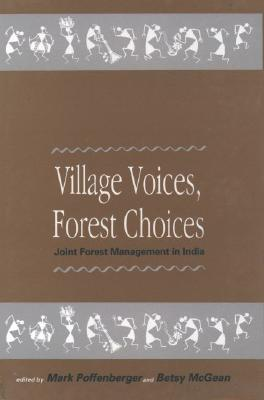 Image for Village Voices, Forest Choices: Joint Forest Management in India (Oxford India Paperbacks)