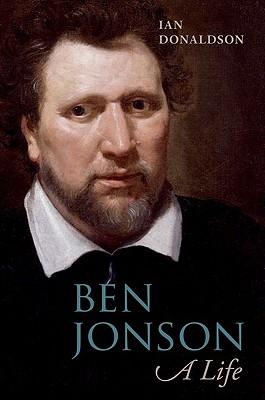 Ben Jonson: A Life, Donaldson, Ian