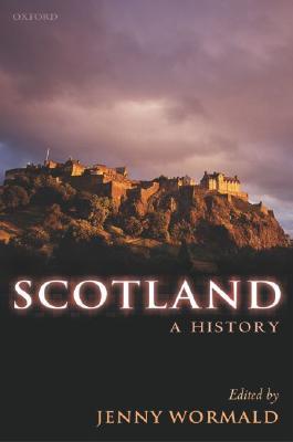 Scotland : A History, Wormald, Jenny