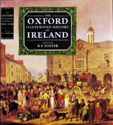Image for The Oxford Illustrated History of Ireland (Oxford Illustrated Histories)