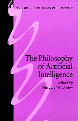 Image for The Philosophy Of Artificial Intelligence (Oxford Readings In Philosophy)