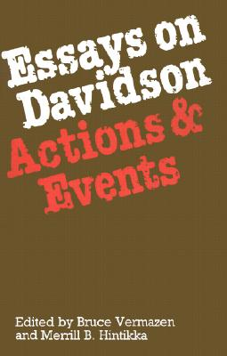 Essays on Davidson: Actions and Events