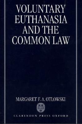 Image for Voluntary Euthanasia and the Common Law