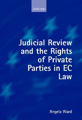 Image for Judicial Review and the Rights of Private Parties