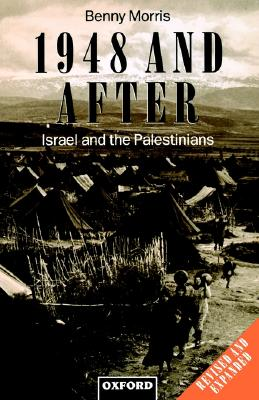 Image for 1948 and After: Israel and the Palestinians (Clarendon Paperbacks)