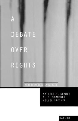 Image for A Debate Over Rights: Philosophical Enquiries