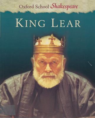 Image for King Lear (Oxford School Shakespeare Series)