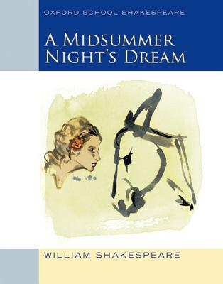 Midsummer Night's Dream: Oxford School Shakespeare, William Shakespeare, Roma Gill