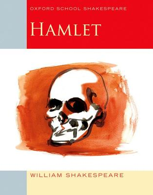 Image for Hamlet: Oxford School Shakespeare (Oxford School Shakespeare Series)