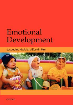 Emotional Development: Recent Research Advances