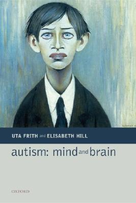 Image for Autism: Mind and Brain