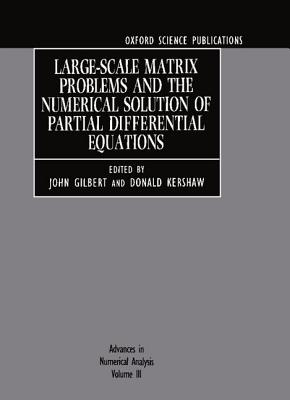 Image for Advances in Numerical Analysis: Volume III: Large-Scale Matrix Problems and the Numerical Solution of Partial Differential Equations (v. 3)