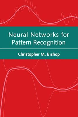 Image for Neural Networks for Pattern Recognition (Advanced Texts in Econometrics (Paperback))